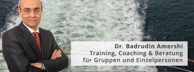 Dr. Badrudin Amershi - Training, Coaching & Beratung